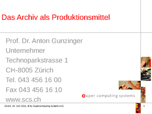 Das Archiv als Produktionsmittel, Prof. Dr. Anton Gunzinger