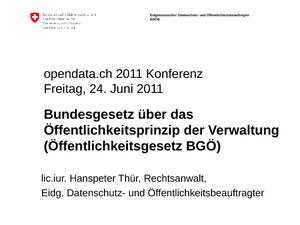 Zugang zu Behördeninformationen nach Öffentlichkeitsgesetz, Hans-Peter Thür, Rechtsanwalt, Eidgenössischer Datenschutz- und Öffentlichkeitsbeauftragter